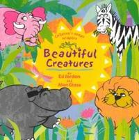 Ed Jordan / Alan Glass - Beautiful Creatures (CD) - Cover