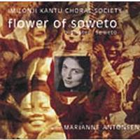 Imilonji Kantu Choral Choir & Marianne a - Blomster I Soweto (Flower of Soweto) (CD)