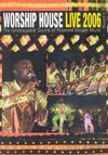 Worship House - Worship House Live 2006 (DVD)