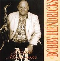 Bobby Hendricks - Magic Moments (CD) - Cover