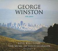 George Winston - Love Will Come: the Music of Vince Guaraldi 2 (CD) - Cover