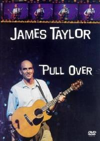 James Taylor - Pull Over (DVD) - Cover