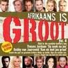 Various Artists - Afrikaans Is Groot Vol 4 (CD) Cover