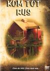 Kom Tot Rus (DVD)