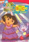 Dora The Explorer - Dance To The Rescue (DVD) Cover