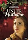 Under the Mistletoe (Region 1 DVD)