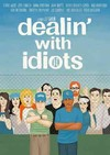 Dealin With Idiots (Region 1 DVD)
