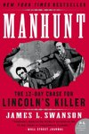 Manhunt - James L. Swanson (Paperback)