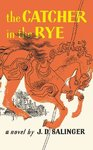 Catcher in the Rye - J. D. Salinger (Paperback)