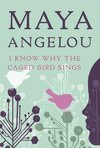 I Know Why the Caged Bird Sings - Maya Angelou (Paperback)