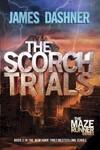 The Scorch Trials - James Dashner (Paperback)