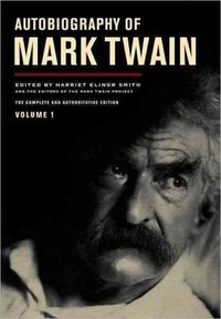 Autobiography of Mark Twain, Volume 1 - Mark Twain (Hardcover) - Cover