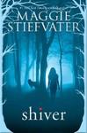 Shiver - Maggie Stiefvater (Paperback)