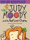 Judy Moody and the Bad Luck Charm - Megan McDonald (Paperback)