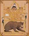 Brother Hugo and the Bear - Katy Beebe (School And Library)