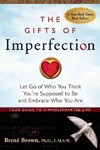 The Gifts of Imperfection - Brene Brown (Paperback)