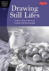 Drawing Still Lifes - Steven Pearce (Paperback)