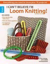 I Can't Believe I'm Loom Knitting! - Kathy Norris (Paperback)