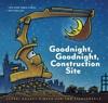 Goodnight, Goodnight, Construction Site - Sherri Duskey Rinker (School And Library)
