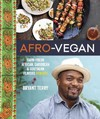 Afro-Vegan - Bryant Terry (Hardcover)