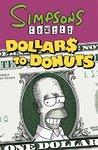 Simpsons Comics Dollars to Donuts - Matt Groening (Paperback)