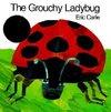 The Grouchy Ladybug - Eric Carle (Paperback)