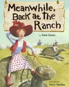 Meanwhile, Back at the Ranch - Anne Isaacs (Library)