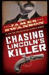 Chasing Lincoln's Killer - James L. Swanson (Hardcover)