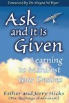 Ask And It Is Given - Esther Hicks (Paperback)