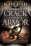 There's a Crack in Your Armor - Perry Stone (Paperback)