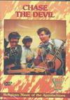 Chase the Devil: Bluegrass Music (Region 1 DVD)