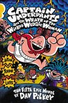 Captain Underpants and the Wrath of the Wicked Wedgie Woman - Dav Pilkey (Paperback)