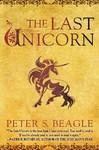 The Last Unicorn - Peter S. Beagle (Paperback)