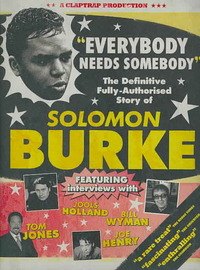 Solomon Burke - Everybody Needs Somebody (Region 1 DVD) - Cover