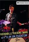 Slim Jim Phantom - Rockabilly Rocking Swing (Region 1 DVD)