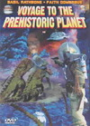 Voyage to the Prehistoric Planet (Region 1 DVD)