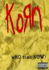 Korn - Who Then Now (Region 1 DVD)
