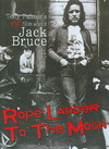 Jack Bruce - Rope Ladder to the Moon (Region 1 DVD)