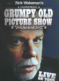 Rick Wakeman - Grumpy Old Picture Show (Region 1 DVD) - Cover