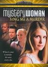 Mystery Woman: Sing Me a Murder (Region 1 DVD)