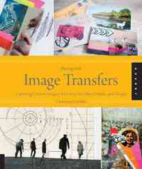 Playing With Image Transfers - Courtney Cerruti (Paperback) - Cover