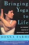 Bringing Yoga To Life - Donna Farhi (Paperback)