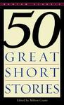 50 Great Short Stories - Milton Crane (Paperback)