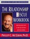 Relationship Rescue Workbook - Phillip C. McGraw (Paperback)