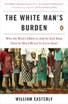 The White Man's Burden - William Easterly (Paperback)
