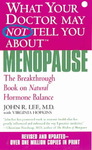What Your Doctor May Not Tell You About Menopause - John R. Lee (Paperback)
