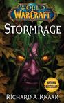 World of Warcraft: Stormrage - Richard A. Knaak (Paperback)