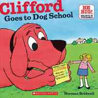 Clifford Goes to Dog School - Norman Bridwell (Paperback) - Cover