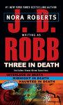 Three In Death - J.D Robb (Paperback)