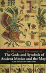 Illustrated Dictionary of the Gods and Symbols of Ancient Mexico and the Maya - Mary Miller (Paperback)